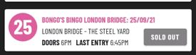 1 x Bongo's Bingo ticket for London Bridge 25th September
