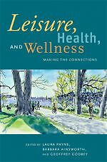 Leisure, Health, and Wellness