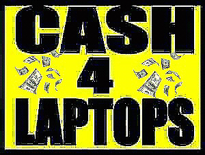 NEED CASH NOW FOR YOUR BROKEN OR UNWANTED LAPTOPS OR PCS