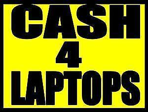 WILL PAY CASH & PICK UP LOCKED / VIRUSED / SLOW LAPTOPS NOW!!!
