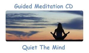 QUIET THE MIND GUIDED MEDITATION CD,RELAXATION,CALM,SPIRITUAL,SPOKEN WORD,CHAKRA