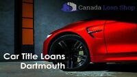 Get Fast Loan Approval By Car Title Loans Dartmouth