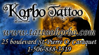 NOUVEAU EN ACADIE - KORBO TATTOO !!!