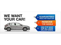WANTED - YOUR CAR FOR CASH - CALL/TEXT YOUR CAR'S DETAILS FOR A VALUATION