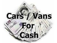CASH FOR CARS/ VANS £100 - £2000 TODAY HERE @ ROYS