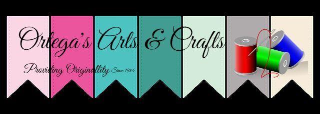 Ortega's Arts and Crafts