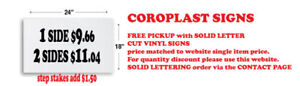 "coroplast real estate yard signs 18""x24""- 24""x36"" $9.66-$18.15"