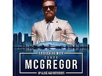 BELOW FACE VALUE - 2 SPARE TICKETS TO AN EVENING WITH CONOR MCGREGOR - SAT 30TH SEPT @ THE 02 ARENA