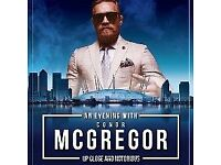 £30 BELOW FACE VALUE - 2 SPARE TICKETS TO EVENING WITH CONOR MCGREGOR - SAT 30TH SEPT @ THE 02 ARENA