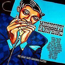 Mississippi Saxophone von Compilation, Big Jack Joh... | CD | Zustand akzeptabel