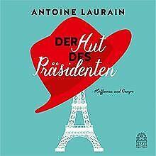 Der Hut des Präsidenten von Laurain, Antoine   Buch   Zustand gut