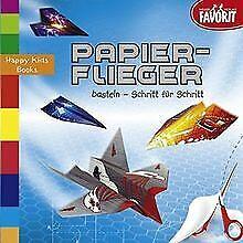 Papierflieger basteln - Schritt für Schritt | Buch | Zustand gut