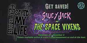 Saucy Jack and the Space Vixens! Kingston Kingston Area image 2