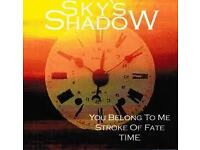 CD: Sky`s Shadow - You belong to me/ Stroke of fate/ Time Innenstadt - Köln Deutz Vorschau