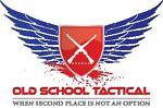 Old School Tactical