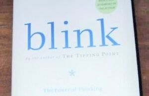 BLINK = The Power of Thinking Without Thinking = Malcolm Gladwe