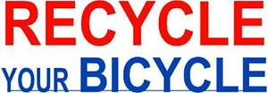 * * We Recycle Old Bicycles * *