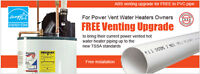 FREE Venting Upgrade for Rental Power Vented Water Heaters.
