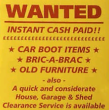 WANTED CAR BOOT ITEMS - BRIC A BRAC JEWELLERY CHINA HOUSE CLEARANCE