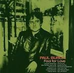 Paul Burch - Fool For Love
