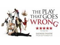 "4 x Tickets to see""The Play That Goes Wrong"" at the Duchess Theatre London"