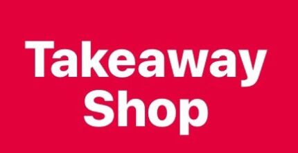 Popular Takeaway Shop - FINANCE OPTIONS available