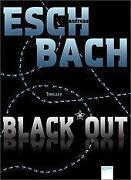 Eschbach Black Out