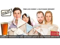 COMEDY AT SOUTHWARK BREWERY