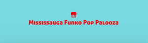 Mississauga Funko Convention seeking vendors and sellers