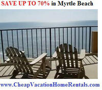 CheapVacationHomeRentals.com/Myrtle-Beach | (Save up to 70%!)