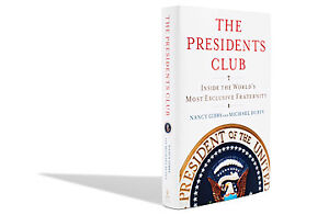 The Presidents Club, inside the worlds most exclusive fraternity
