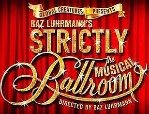 Strictly Ballroom Lyric Theatre tickets sat 10oct Morayfield Caboolture Area Preview