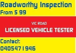 Roadworthy Inspection from $99 this month Clayton South Kingston Area Preview