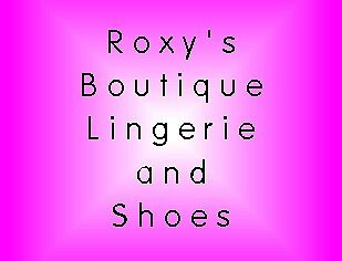 Roxy's Boutique Lingerie and Shoes