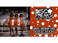 Disco Freaks | Funk, Soul & Disco Fever | Hackney Wick