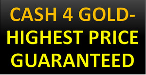 YOU SELL GOLD, WE BUY GOLD--HIGHEST PRICE GUARANTEED- WHITBY