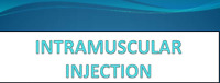 INTRAMUSCULAR INJECTION-WORKSHOP