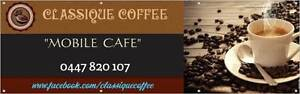 "Start Up Business Name  -  ""Classique Coffee"" Kingston Logan Area Preview"