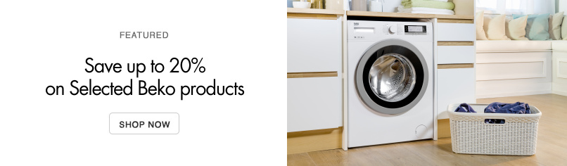 Save up to 20% on Selected Beko Appliances