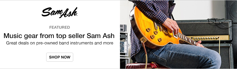Music Gear from Top Seller Sam Ash