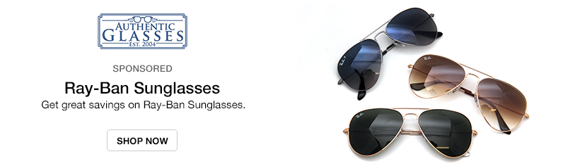 Authentic Glasses: Get great savings on Ray-Ban Sunglasses