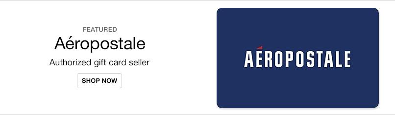 Gift Cards- Aeropostale