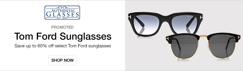 Authentic Glasses: Tom Ford Sunglasses - Save up to 60% off