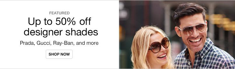 Up to 50% off Designer Shades