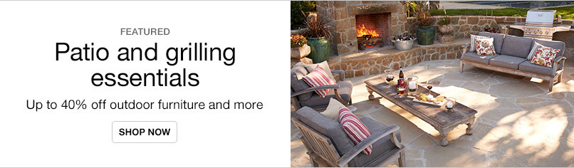 Up to 40% off Patio and Grilling