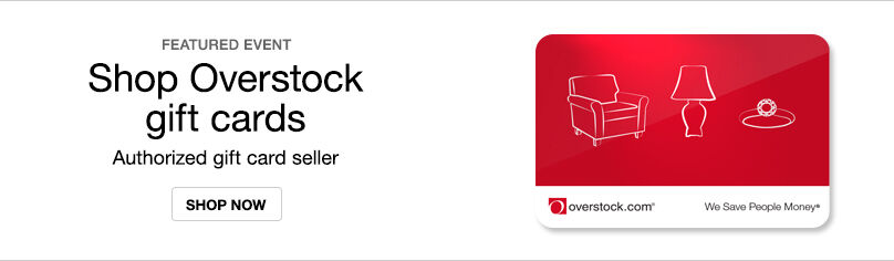 Gift Cards- Overstock