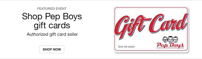 Gift Cards - Pep Boy's