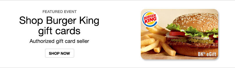 Gift Cards- Burger King