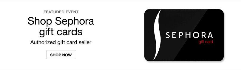 Gift Cards - Sephora