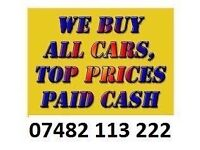 07482 113 222 CARS VANS JEEP WANTED CASH TODAY BUY SELL MY SCRAP TOP CASH CALL ANY TIME PAY CASH
